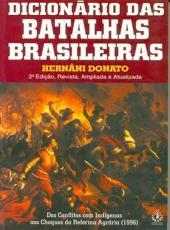 Dicionario Das Batalhas Brasileiras