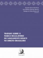 Tratado Sobre O Marco Regulatorio Do Saneamento Basico No Direito Brasileiro -
