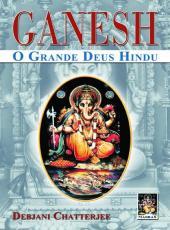 Ganesh O Grande Deus Hindu