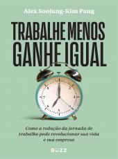 TRABALHE MENOS GANHE IGUAL: COMO A REDU