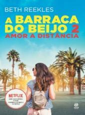 A BARRACA DO BEIJO 2: AMOR A DIST