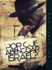 Por Que Abencoar Israel?