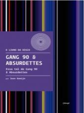 GANG 90  E ABSURDETTES - ESSA TAL DE GANG 90 E ABSURDETTES