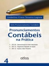 Pronunciamentos Contabeis Na Pratica - Vol 04