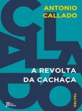 Revolta Da Cachaca, A