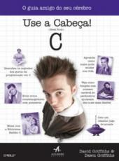 C - Use A Cabeca!