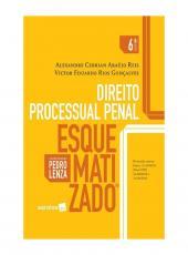 Direito Processual Penal - Esquematizado - 06 Ed