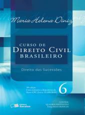 Curso De Direito Civil Brasileiro - Vol 06 - 30 Ed - Direito Das Sucessoes