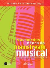 Nas Bordas E Fora Do Mainstream Musical