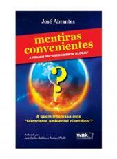 Mentiras Convenientes - A Fraude Do Aquecimento Global