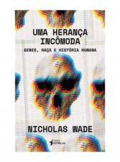 Heranca Incomoda, Uma