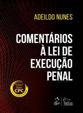 Comentarios A Lei De Execucao Penal