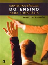 Elementos Basicos Do Ensino Para Cristaos