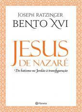 Jesus De Nazare - Do Batismo No Jordao A Transfiguracao - 02 Ed