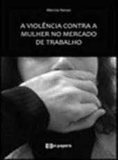 Violencia Contra A Mulher No Mercado De Trabalho, A