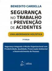 Seguranca No Trabalho E Prevencao De Acidentes - 2 Ed