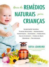 Guia De Remedios Naturais Para Criancas