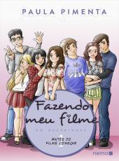 Fazendo Meu Filme Em Quadrinhos: Volume 1: Antes Do Filme Come
