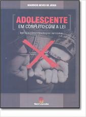 Adolescente Em Conflito Com A Lei