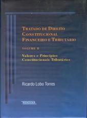 Tratado De Direito Constitucional Financeiro E Tributario - Vol. Ii