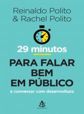 29 Minutos Para Falar Bem Em Publico