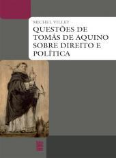 Questoes De Tomas De Aquino Sobre Direito E Politica