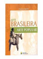 Arte Popular  Seculos Xx E Xxi - Arte Brasileira