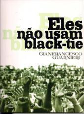 Eles Nao Usam Black Tie - 28 Ed