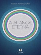 Alianca Eterna, A