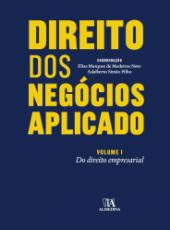 Direito Dos Negocios Aplicado - Do Direito Empresarial - Vol I