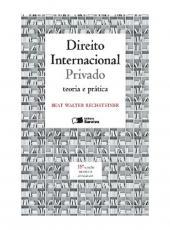 Direito Internacional Privado - Teoria E Pratica - 18 Ed