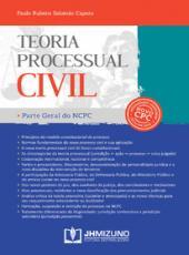 Teoria Processual Civil: Parte Geral Do Ncpc