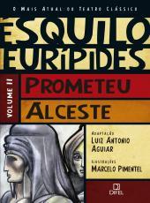 Prometeu / Alceste - Vol 02