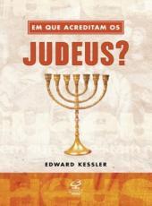 Em Que Acreditam Os Judeus