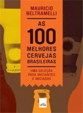 100 Melhores Cervejas Brasileiras, As