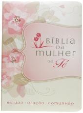 Biblia Da Mulher De Fe - Capa Flores