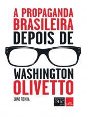 Propaganda Brasileira Depois De Washington