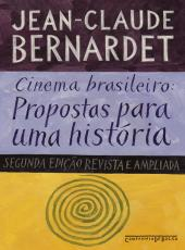 Cinema Brasileiro - Propostas Para Uma Historia - Bolso