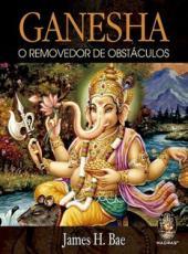 Ganesha - O Removedor De Obst