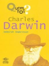 Quem Foi? Charles Darwin