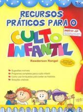 Recursos Praticos Para O Culto Infantil