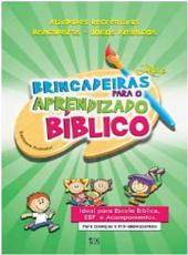 Brincadeiras Ludicas Para O Aprendizado Biblico