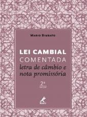 Lei Cambial Comentada - Letra De Cambio E Nota Promissoria - 02 Ed