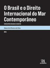 Brasil E O Direito Internacional Do Mar Contemporaneo, O