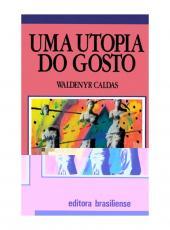 Utopia Do Gosto, Uma - 02 Ed