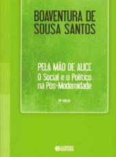 Pela Mao De Alice - O Social E O Politico Na Pos-modernidade - 14 Ed