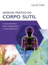 Manual Pratico Do Corpo Sutil