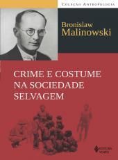 Crime E Costume Na Sociedade Selvagem