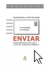 Enviar - O Guia Essencial De Como Usar O E-mail