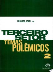 Terceiro Setor - Temas Polemicos, V.2